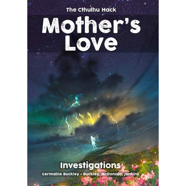 The Cthulhu Hack RPG Mother's Love