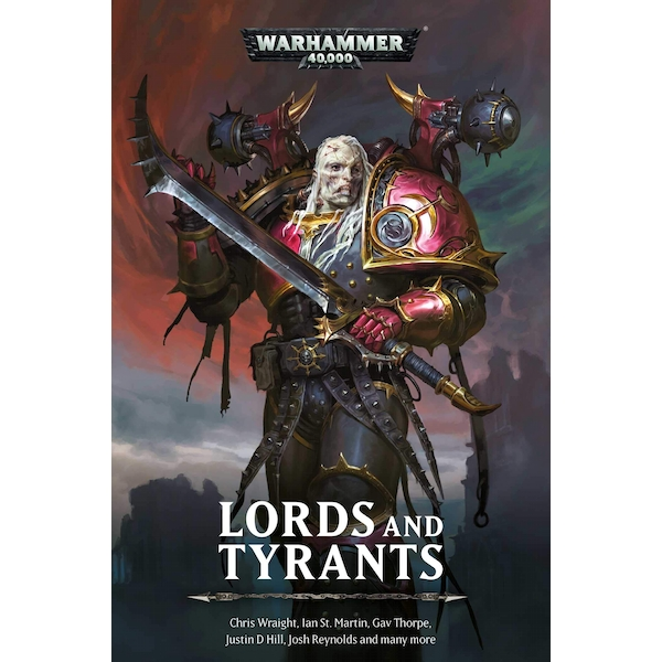 Warhammer 40,000 Lords and Tyrants Paperback – 17 Oct 2019