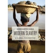 Modern Slavery: A Global Perspective by Siddharth Kara (Hardback, 2017)