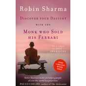 Discover Your Destiny with The Monk Who Sold His Ferrari : The 7 Stages of Self-Awakening