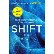 Shift: (Wool Trilogy 2) by Hugh Howey (Paperback, 2013)