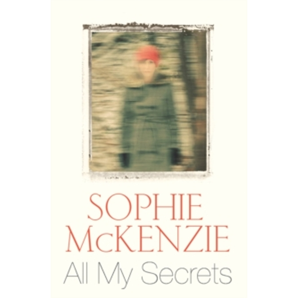 All My Secrets by Sophie McKenzie (Paperback, 2015)
