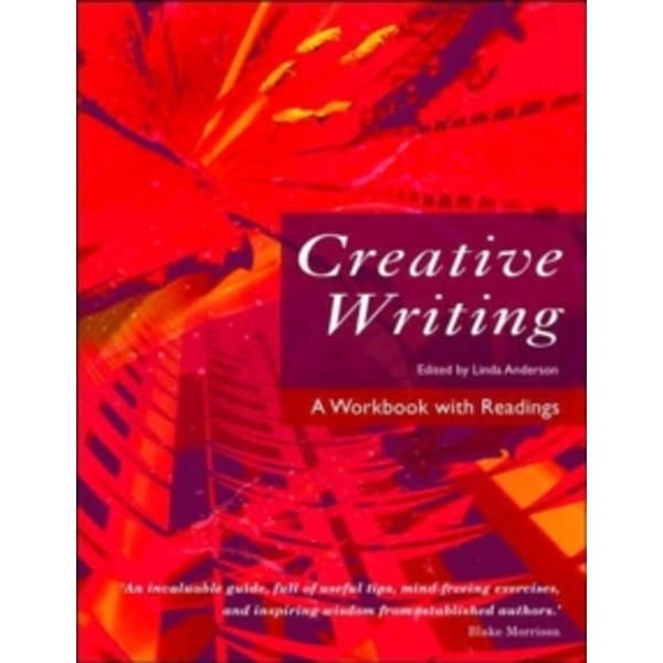 Creative Writing: A Workbook with Readings by Taylor & Francis Ltd (Paperback, 2005)