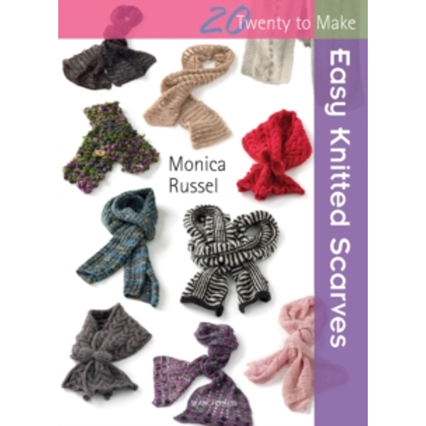 Twenty to Make: Easy Knitted Scarves by Monica Russel (Paperback, 2013)