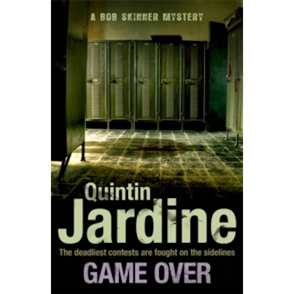 Game Over (Bob Skinner series, Book 27) : A gritty Edinburgh mystery full of murder and intrigue Paperback