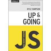 You Don't Know JS - Up & Going by Kyle Simpson (Paperback, 2015)