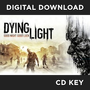 Dying Light PC CD Key Download for Steam