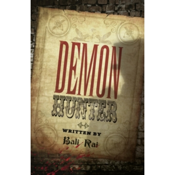 The Demon Hunter by Bali Rai (Hardback, 2012)