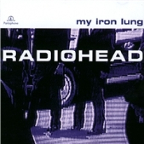 Radiohead My Iron Lung CD