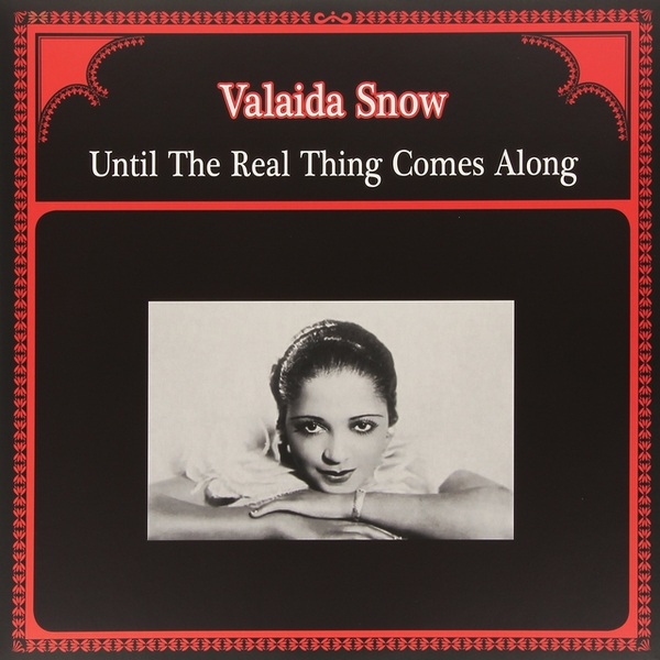 Valaida Snow - Until The Real Thing Comes Along Vinyl
