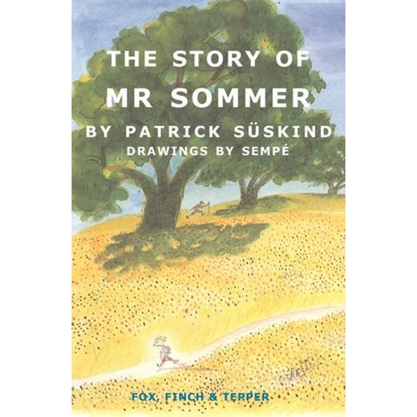 The Story of Mr Sommer by Patrick Suskind (Paperback, 2015)