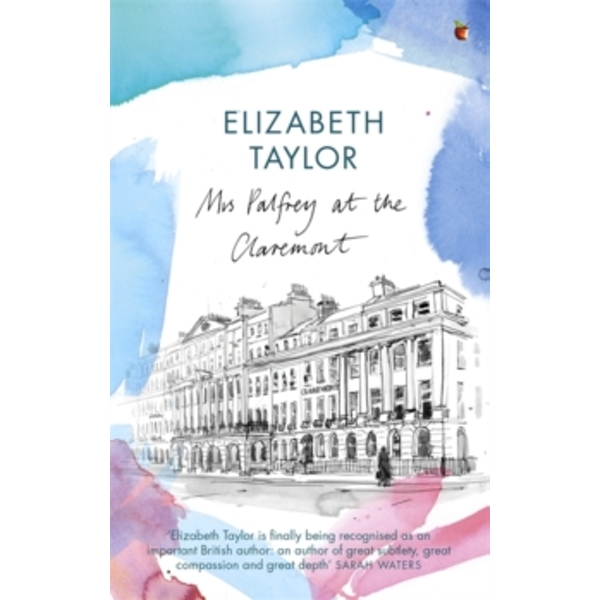 Mrs Palfrey At The Claremont: A Virago Modern Classic by Elizabeth Taylor (Paperback, 2006)