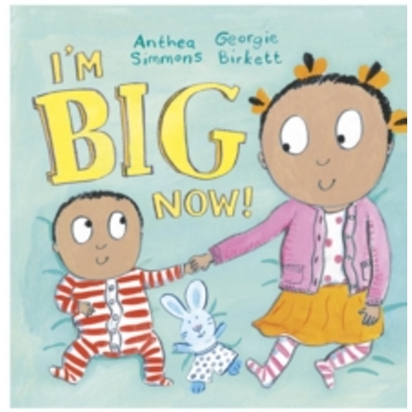 I'm Big Now Hardcover