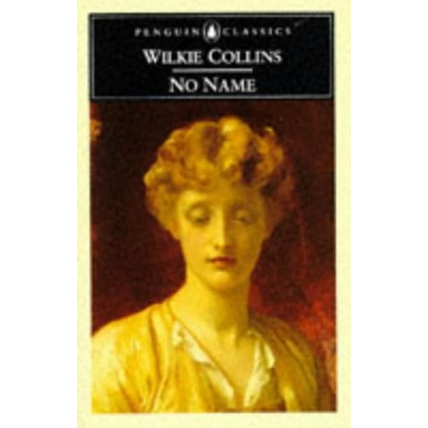 No Name by Wilkie Collins (Paperback, 1994)