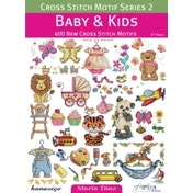 Cross Stitch Motif Series 2: Baby & Kids : 400 New Cross Stitch Motifs