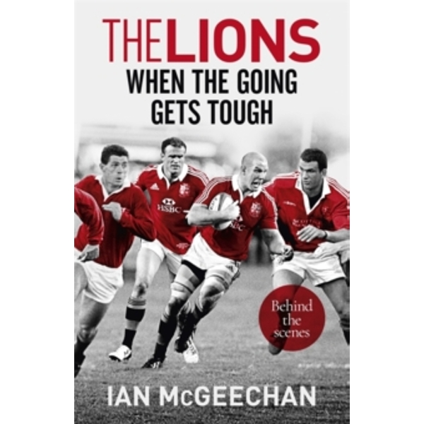 The Lions: When the Going Gets Tough : Behind the scenes