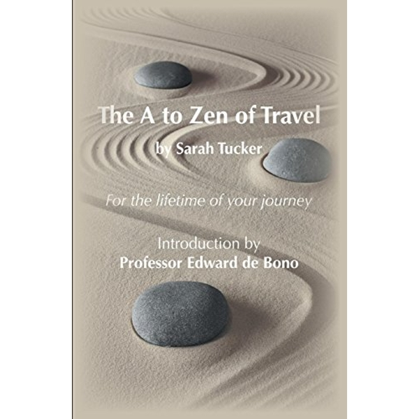 The A to Zen of Travel by Sarah Tucker (Paperback, 2014)