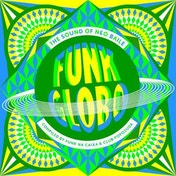 Various Artists - FUNK GLOBO THE SOUND OF NEO BAILE 12