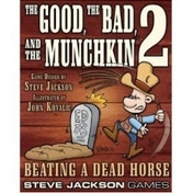 Good the Bad and the Munchkin 2 Beating a dead horse