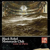 Black Rebel Motorcycle Club - Live In Paris Vinyl
