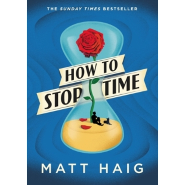 How to Stop Time Hardcover