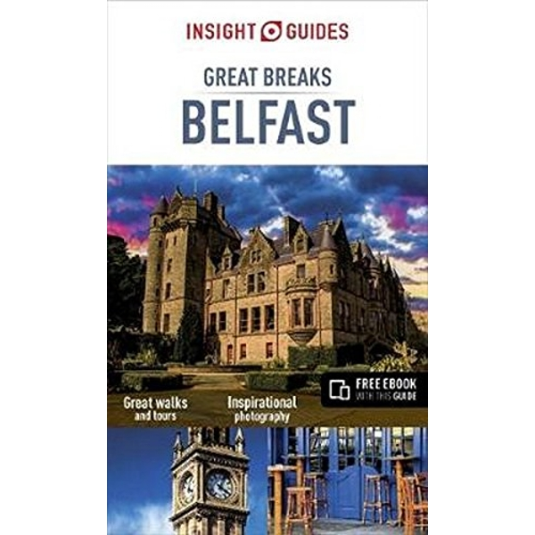 Insight Guides Great Breaks Belfast by Insight Guides (Paperback, 2017)