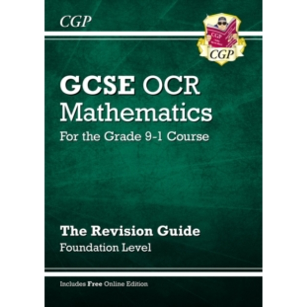 New GCSE Maths OCR Revision Guide: Foundation - for the Grade 9-1 Course (with Online Edition) by CGP Books (Paperback, 2015)