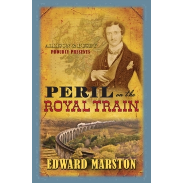 Peril on the Royal Train by Edward Marston (Paperback, 2014)