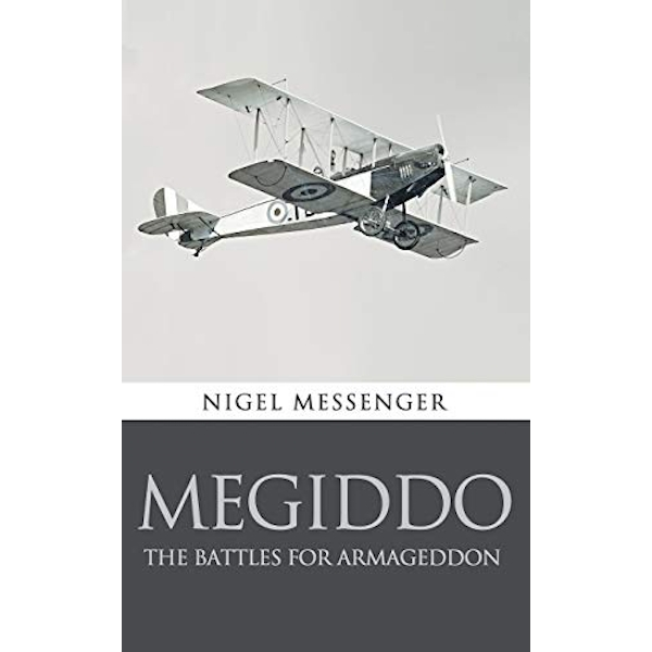 Megiddo: The Battles for Armageddon by Nigel Messenger (Paperback / softback, 2016)