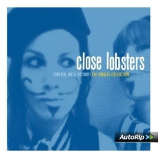Close Lobsters - Forever Until Victory CD
