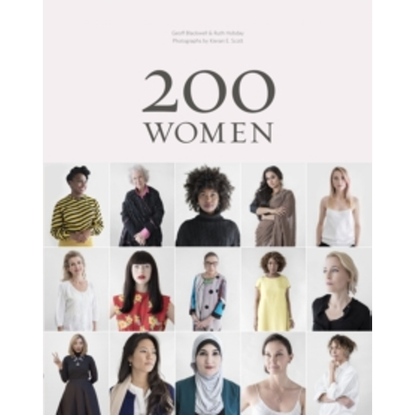 200 Women : Who Will Change The Way You See The World