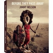 Before They Pass Away by Jimmy Nelson (Hardback, 2013)