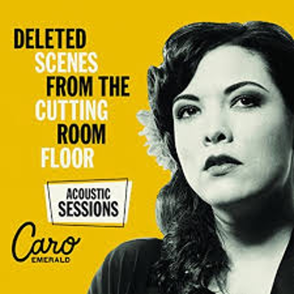 Caro Emerald - Deleted Scenes From The Cutting Room Floor - Acoustic Sessions Limited Colour Vinyl