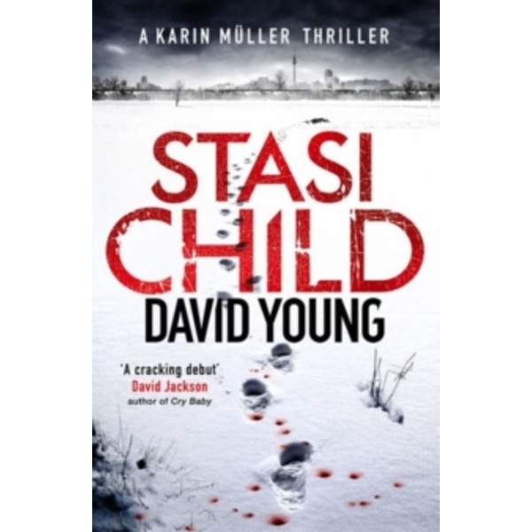 Stasi Child : A Chilling Cold War Thriller