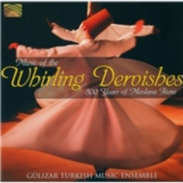 Gulizar Turkish Music Ensemble Music Of The Whirling Dervishes