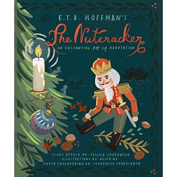 The Nutcracker An Enchanting Pop-Up Adaptation Hardback 2018