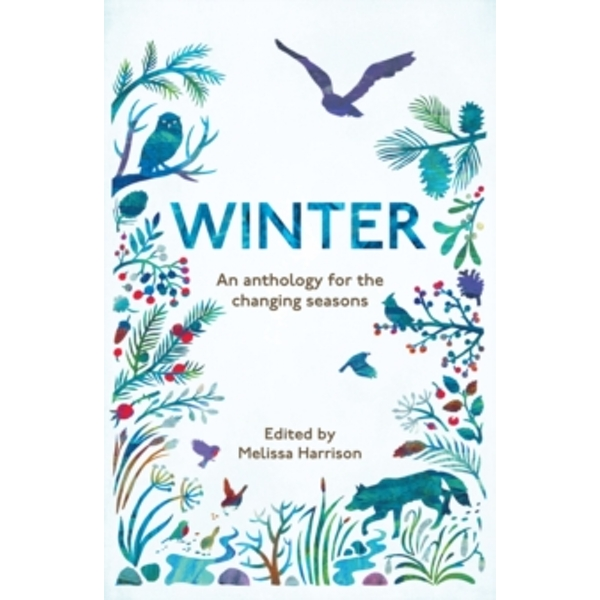 Winter : An Anthology for the Changing Seasons