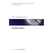 The Oxford Book of Gothic Tales by Oxford University Press (Paperback, 2009)