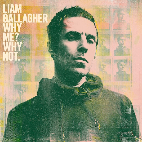 Liam Gallagher - Why Me? Why Not. Vinyl