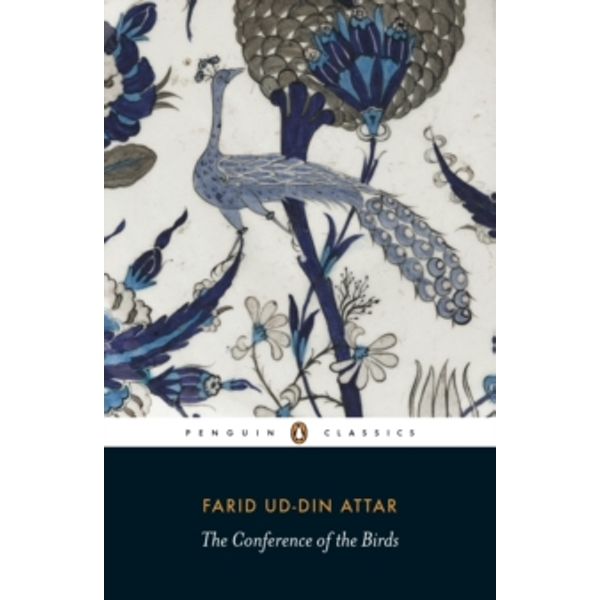 The Conference of the Birds by Farid Attar (Paperback, 1984)