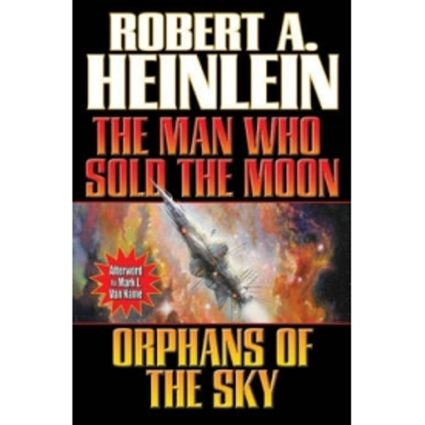 Man Who Sold The Moon/ Orphans Of The Sky