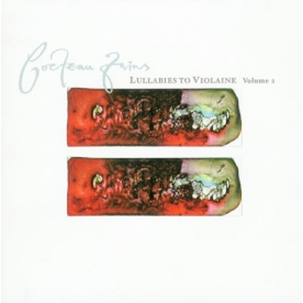 Cocteau Twins - Lullabies To Violaine - Volume 2 CD