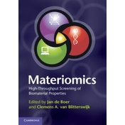 Materiomics: High-Throughput Screening of Biomaterial Properties by Cambridge University Press (Hardback, 2013)