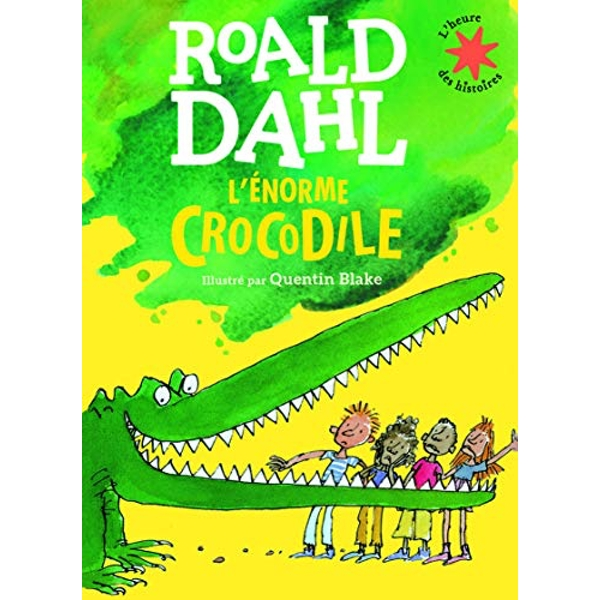 L'Enorme Crocodile by Roald Dahl, Quentin Blake (Paperback, 2016)