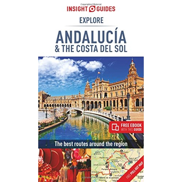 Insight Guides Explore Andalucia & Costa del Sol (Travel Guide with Free eBook)  Paperback / softback 2018