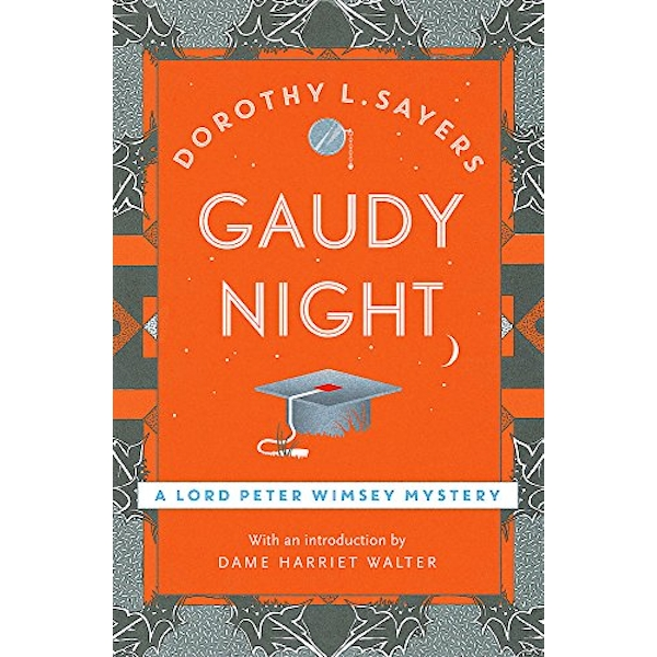 Gaudy Night: Lord Peter Wimsey Book 12 by Dorothy L. Sayers (Paperback, 1987)