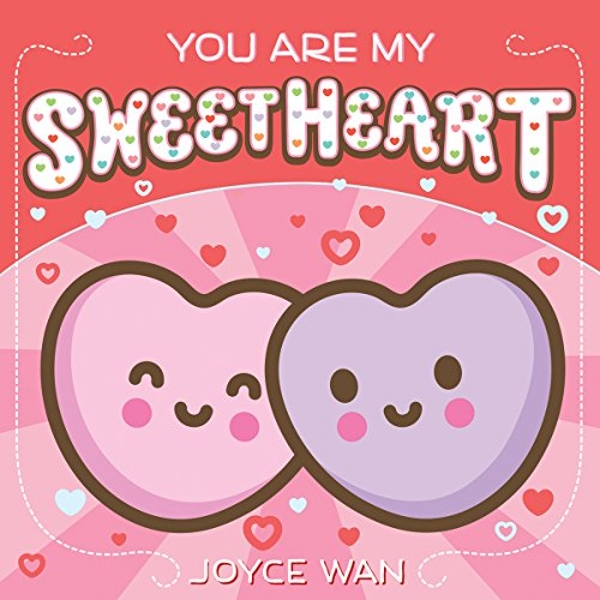 You Are My Sweetheart  Novelty book 2018