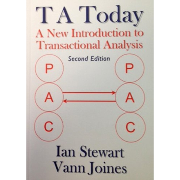 T A Today: A New Introduction to Transactional Analysis by Vann Joines, Ian Stewart (Paperback, 2012)