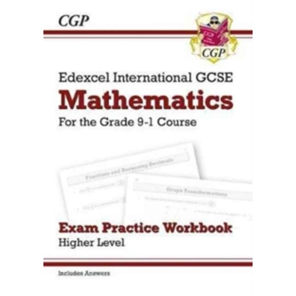 New Edexcel International GCSE Maths Exam Practice Workbook: Higher - Grade 9-1 (with Answers) by CGP Books (Paperback, 2017)