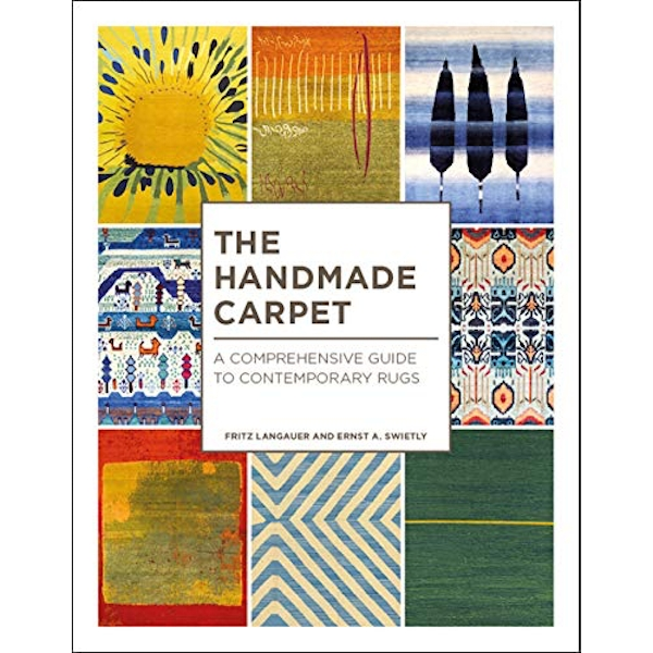 The Handmade Carpet A Comprehensive Guide to Contemporary Rugs Hardback 2018